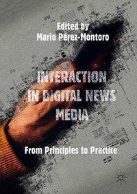 Interaction in Digital News Media