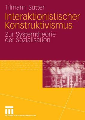 Interaktionistischer Konstruktivismus, Tilmann Sutter
