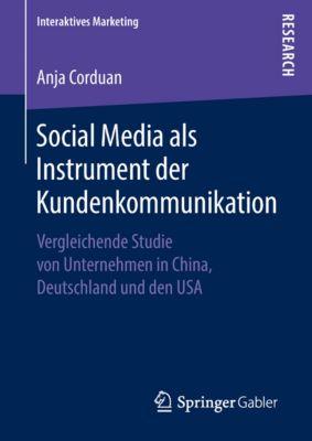 Interaktives Marketing: Social Media als Instrument der Kundenkommunikation, Anja Corduan