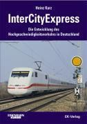 InterCityExpress, Heinz Kurz