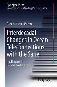 Interdecadal Changes in Ocean Teleconnections with the Sahel, Roberto Suárez Moreno