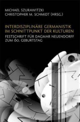 Interdisziplinäre Germanistik im Schnittpunkt der Kulturen