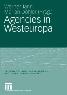 Interdisziplinäre Organisations- und Verwaltungsforschung: Agencies in Westeuropa