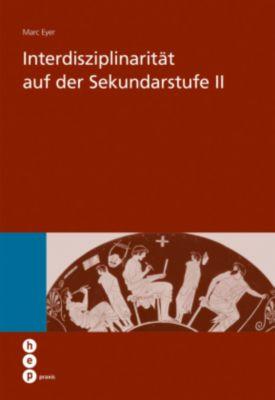 Interdisziplinarität auf der Sekundarstufe II - Marc Eyer pdf epub