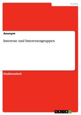 Interesse und Interessengruppen