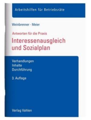 Interessenausgleich und Sozialplan, Lars Weinbrenner, Enrico Meier