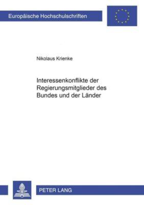 Interessenkonflikte der Regierungsmitglieder des Bundes und der Länder, Nikolaus Krienke