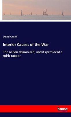 Interior Causes of the War, David Quinn