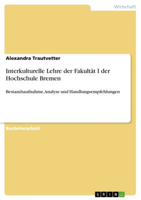 Interkulturelle Lehre der Fakultät I der Hochschule Bremen, Alexandra Trautvetter