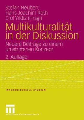 Interkulturelle Studien: Multikulturalität in der Diskussion