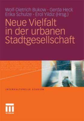 Interkulturelle Studien: Neue Vielfalt in der urbanen Stadtgesellschaft