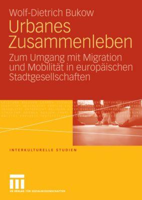 Interkulturelle Studien: Urbanes Zusammenleben, Wolf-Dietrich Bukow