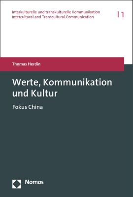 Interkulturelle und transkulturelle Kommunikation | Intercultural and Transcultural Communication: Werte, Kommunikation und Kultur, Thomas Herdin