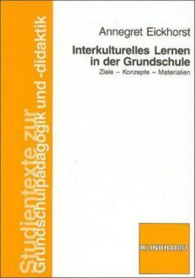 Interkulturelles Lernen in der Grundschule, Annegret Eickhorst