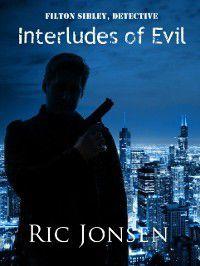 Interludes of Evil, Ric Jonsen