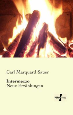 Intermezzo - Carl Marquard Sauer |