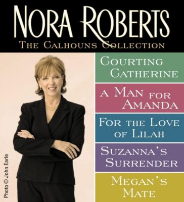 InterMix: Nora Roberts' Calhouns Collection, Nora Roberts
