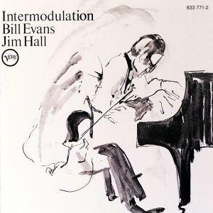 Intermodulation, Bill & Hall,Jim Evans
