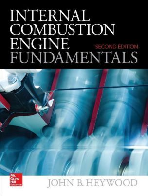 Internal Combustion Engine Fundamentals, John Heywood