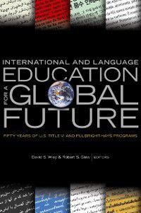 International and Language Education for a Global Future