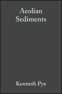 International Association Of Sedimentologists Series: Aeolian Sediments