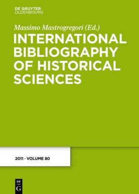 International Bibliography of Historical Sciences 80
