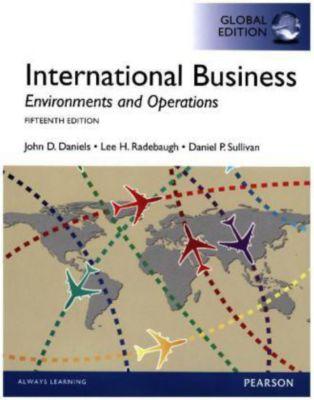 international business 13e daniels radebaugh sullivan Description international business 15th edition by john daniels, lee radebaugh, daniel sullivan test bank sample international business: environments and operations, 15e (daniels et al.