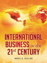 International Business in the 21st Century [3 volumes]