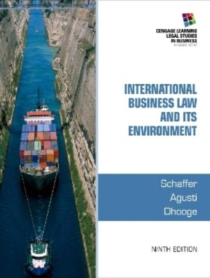International Business Law and Its Environment, w. CD-ROM, Lucien Dhooge, Richard Schaffer, Filiberto Agusti