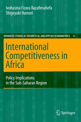 International Competitiveness in Africa, Ivohasina F. Razafimahefa, Shigeyuki Hamori