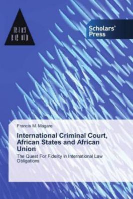 International Criminal Court, African States and African Union, Francis M. Magare