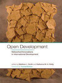 International Development Research Centre: Open Development, Yochai Benkler, Matthew L. Smith, Katherine M. A. Reilly