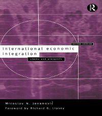 International Economic Integration, Miroslav Jovanovic