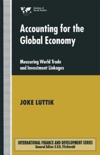 International Finance and Development: Accounting for the Global Economy, Joke Luttik