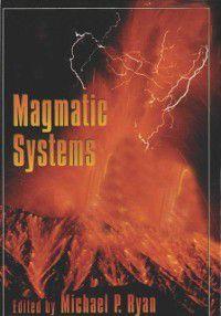 International Geophysics: Magmatic Systems