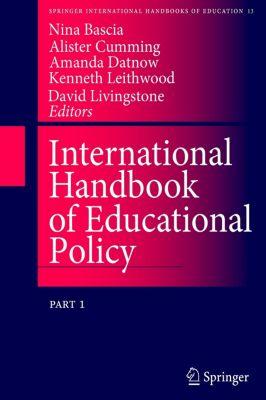 International Handbook of Educational Policy, 2 Pts.