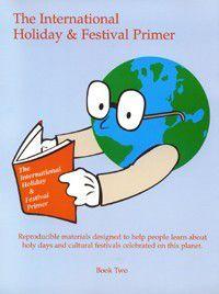 International Holiday & Festival Primer Books 1 and 2: The International Holiday & Festival Primer Book Two, David Derocco