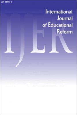 International Journal of Educational Reform: IJER Vol 22-N3, International Journal of Educational Reform