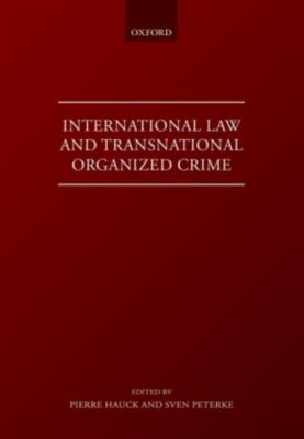International Law and Transnational Organised Crime