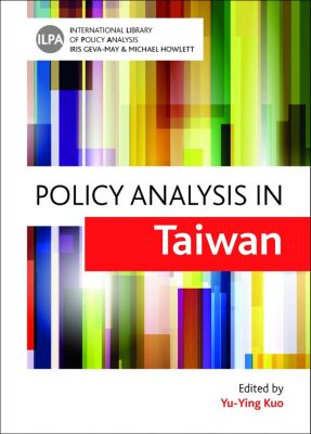 International Library of Policy Analysis ,5: Policy analysis in Taiwan