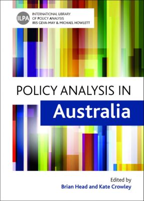 International Library of Policy Analysis ,6: Policy analysis in Australia