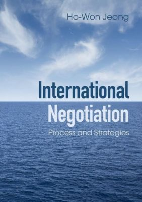 International Negotiation, Ho-Won Jeong