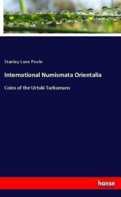 International Numismata Orientalia, Stanley Lane Poole
