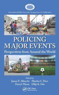 International Police Executive Symposium Co-Publications: Policing Major Events