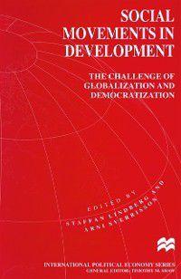 International Political Economy Series: Social Movements in Development