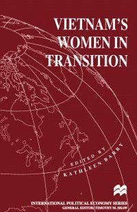 International Political Economy Series: Vietnam's Women in Transition