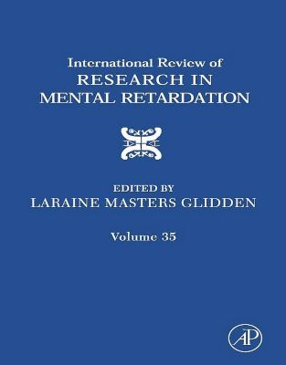 International Review of Research in Mental Retardation: International Review of Research in Mental Retardation