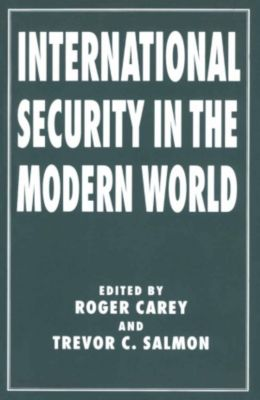 International Security in the Modern World, Trevor C. Salmon