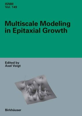 International Series of Numerical Mathematics: Multiscale Modeling in Epitaxial Growth