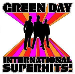 International Superhits, Green Day
